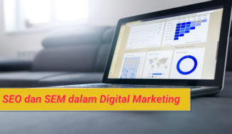 Memahami SEO dan SEM Dalam Digital Marketing