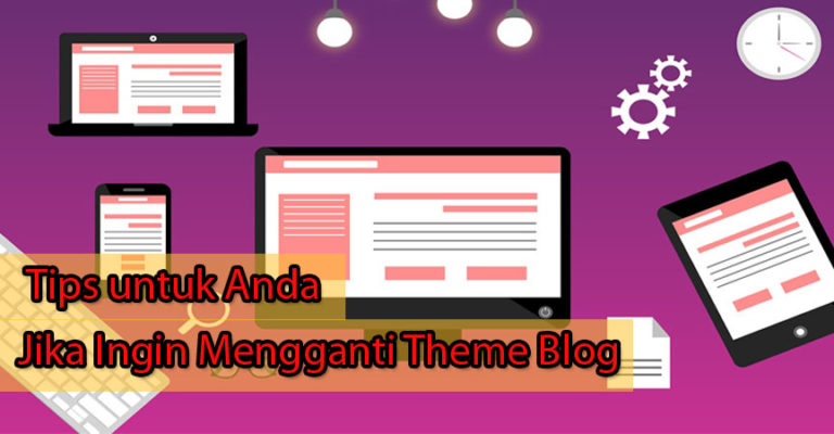 tips mengganti theme blog
