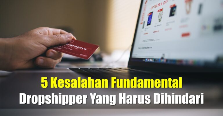 5 kesalahan fundamental dropshipper